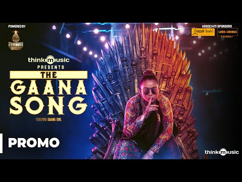 think-music-presents-the-gaana-song-featuring-gaana-girl-(promo)