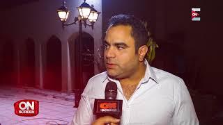 On screen - محمد شاهين يتحدث عن أدواره في رمضان