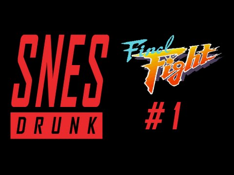 SNESdrunk Plays Final Fight: The Andore Family Fortune - PART 1