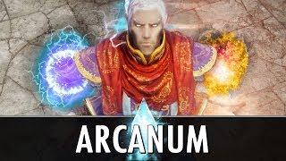 Skyrim Mod: Arcanum - A New Age of Magic