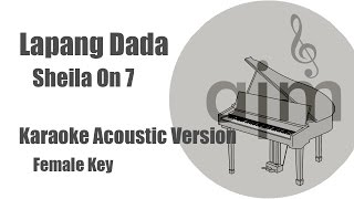 Gambar cover Lapang Dada Sheila On 7 Karaoke Acoustic Version Female Key
