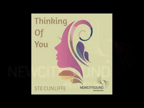 NCS043: Ste Cunliffe - Thinking Of You
