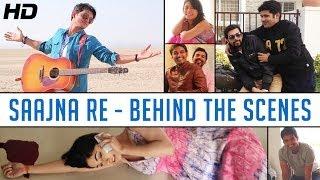 "Making of ""SAAJNA RE"" - Gajendra Verma   Behind the scenes"