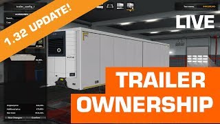 SiSL Live - 1.32 Update Changes for ATS & ETS2 Trailer Ownership!