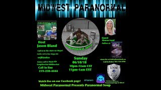 Paranormal Soup ep 139 guest Sharon Lund