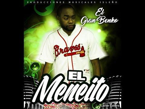 El Meneito - El Gran Benko [Original]