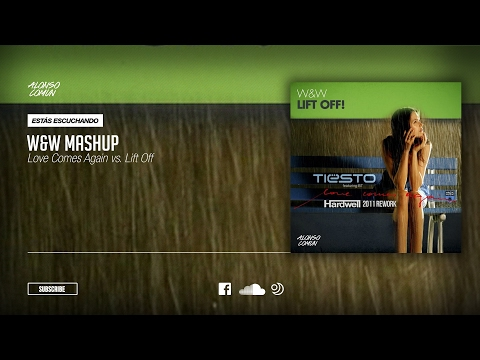 Tiesto ft. BT & Hardwell vs. W&W - Love Comes Again vs. Lift Off (W&W Mashup)