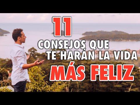 11-consejos-que-te-harÁn-la-vida-mÁs-feliz-(este-video-cambiara-tu-vida-rápidamente)