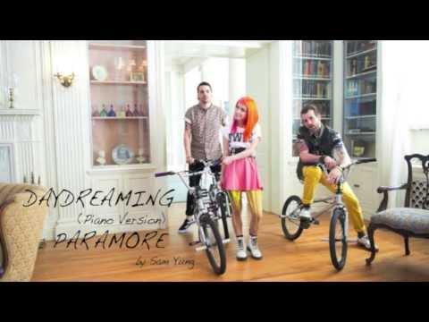 Daydreaming (Piano Version) - Paramore - by Sam Yung