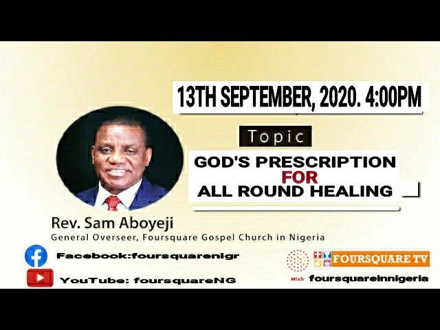 God's Prescription For All Round Healing