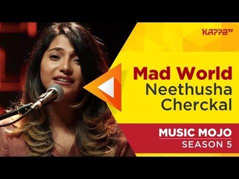 Mad World - Neethusha Cherckal -  Mojo Season 5 - Kappa TV