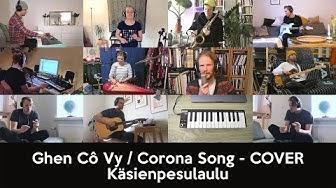 "Kalevauva.fi Kotona Ensemble - Ghen Cô Vy / Corona Song - FINNISH COVER ""Käsienpesulaulu"""