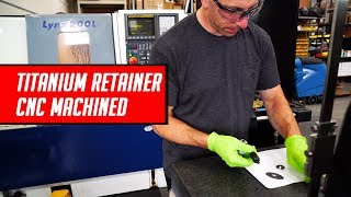 Titanium Retainer CNC Lathe Machined and Installation