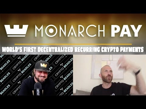 Monarch Pay - World's First Decentralized Recurring Crypto Payments
