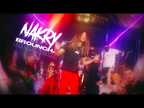 Youtube: Nakry – Brouncha (Clip Officiel)