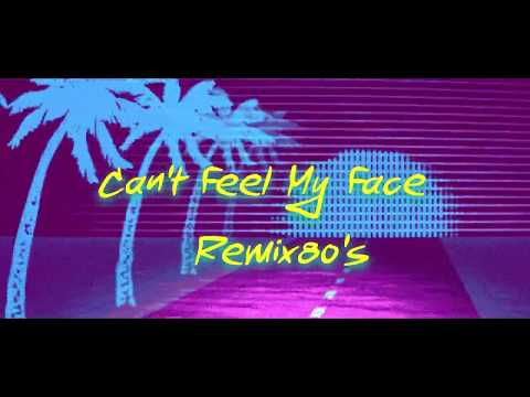 The Weeknd - Can't Feel My Face Remix (80's Remix)