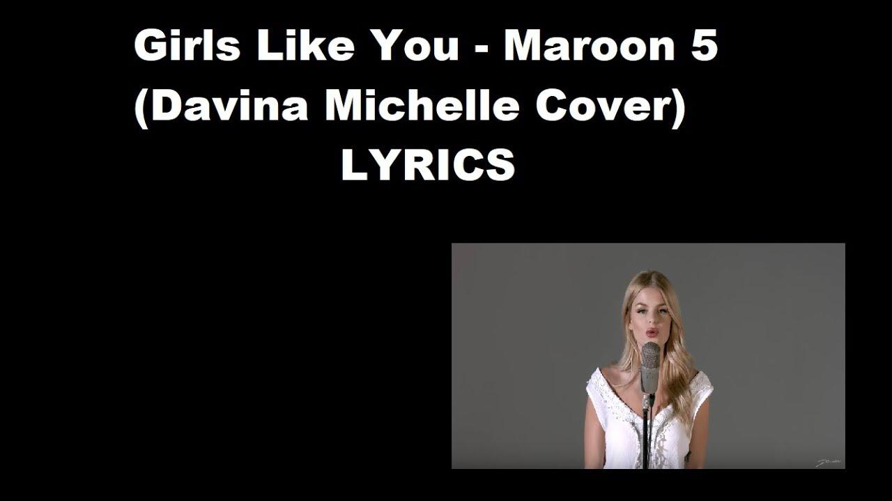 Girls Like You - Maroon 5 (Davina Michelle Cover) LYRICS - YouTube