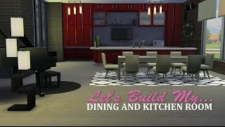 The Sims 4 - Let's Build My Kitchen And Dining Room