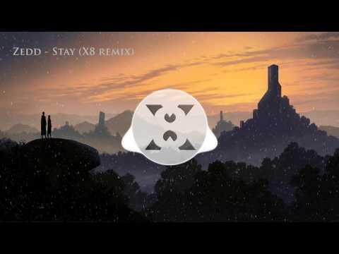 Zedd Ft. Alessia Cara - Stay Remix (X8 Future Bass)