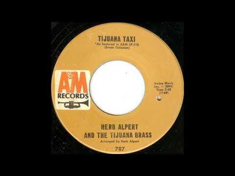 Tijuana Taxi [Single Version] - Herb Alpert & The Tijuana Brass