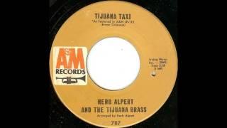 Tijuana Taxi Single Version Herb Alpert The Tijuana Brass