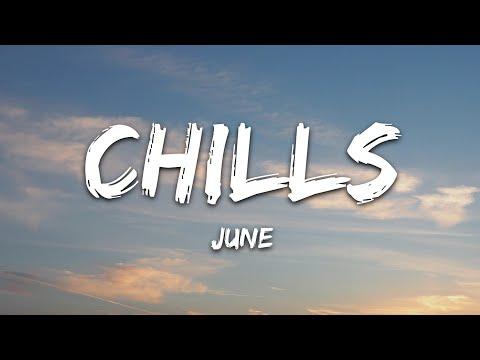 June - Chills