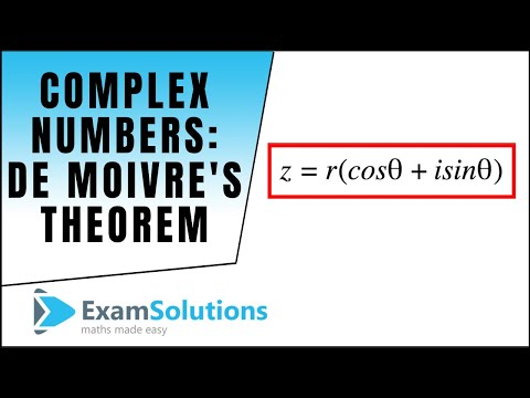 Complex Numbers (de Moivre's Theorem) : ExamSolutions Maths Revision Tutorials