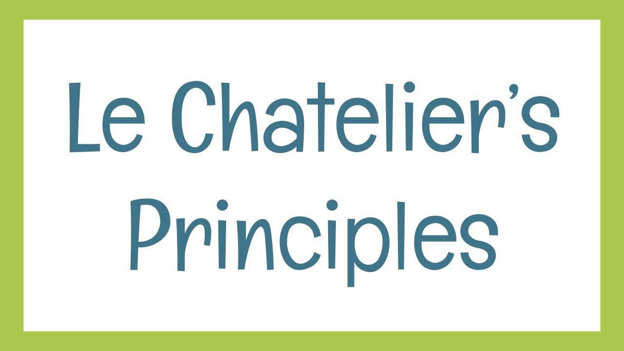 Download Le Chatelier's Principles