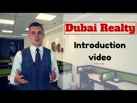Dubai Real Estate: Introduction video.