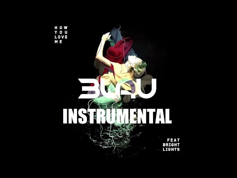 3LAU ft. Bright Lights - How You Love Me (Original Instrumental)