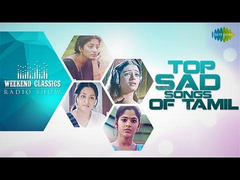 Top Sad Songs Of Tamilweekend Classic Radio Show  Rj Mana  Venmathi Evano Oruvan Vaartha Onnu