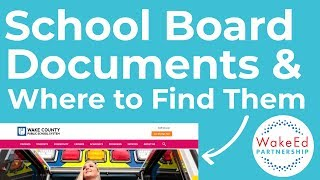 School Board Documents and Where to Find Them - WakeEd Wednesdays 023
