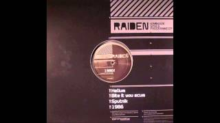 Raiden - Bite It You Scum