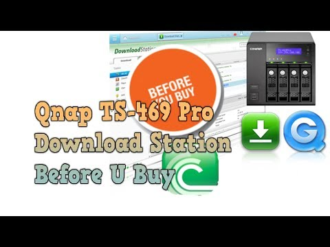 Qnap Download Station Review What you need to know Part 6 Qnap TS-469 Pro