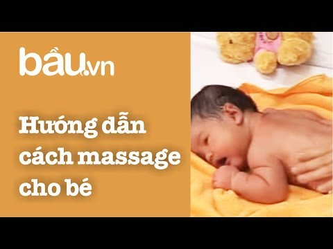 Tạp Chí Bầu - Hướng dẫn cách massage cho bé