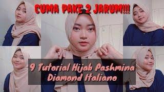 9 TUTORIAL HIJAB PASHMINA DIAMOND ITALIANO - CUMA PAKE DUA JARUM DOANG !    Delillah Nurul