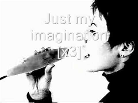 Just My Imagination with lyrics