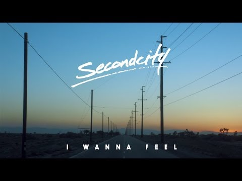 Thumbnail: Secondcity - 'I Wanna Feel' (Official Video)