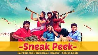 vuclip Half Boil | Web Series - Episode 8 | Sneak Peek | GO-SU | Madras Central