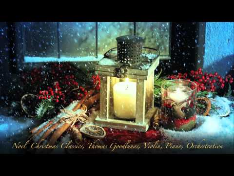 Relaxing Instrumental Christmas Classics - Violin, Piano & Orchestration