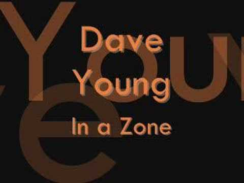 Dave Young- In a Zone