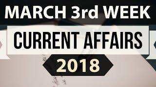 March 2018 Current Affairs 3rd week part 2 - UPSC/IAS/SSC/IBPS/CDS/RBI/SBI/NDA/CLAT/KVS/DSSB/CTET
