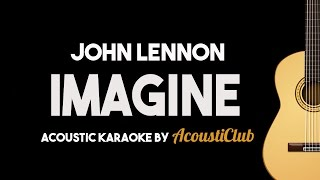 Imagine - John Lennon (Acoustic Guitar Karaoke Version)