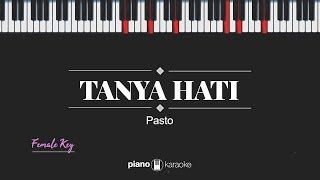 Download Mp3 Tanya Hati  Female Key  Pasto  Karaoke Piano