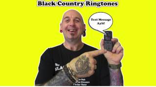 TEXT MESSAGE AY IT! - Black Country Ringtone
