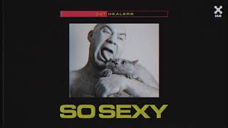 Cat Dealers, Artelax - So Sexy