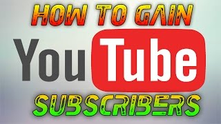 Video How To Get A Lot Of Subscribers and Views On Youtube 2016 ( How to gain views and subscribers 2016 ) download MP3, 3GP, MP4, WEBM, AVI, FLV Juli 2018