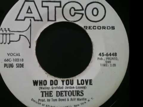 The Detours - Who Do You Love