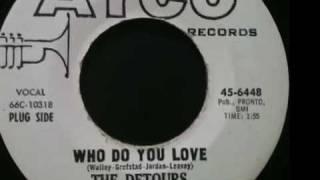 The Detours - Who Do You Love