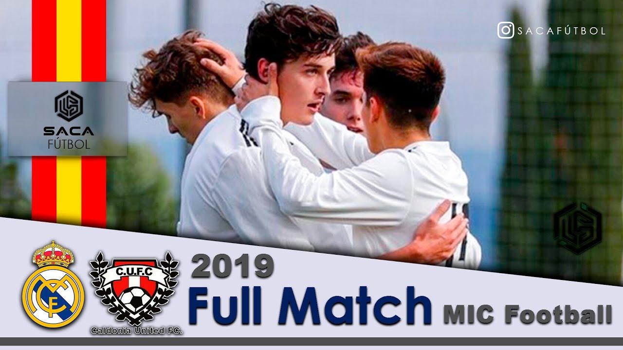 Real Madrid vs Caldonia United MIC Football U19 Juvenil 2019